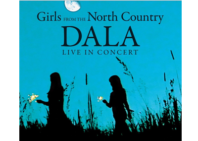 Girls From the North Country
